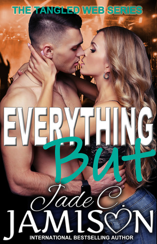 Everything But (Tangled Web, #2)
