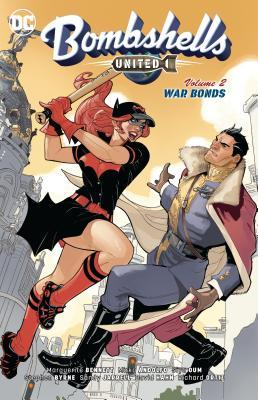Bombshells United Vol. 2: War Bonds