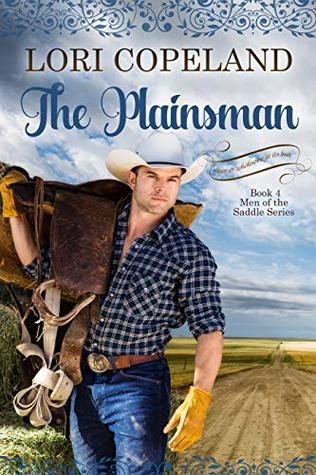 The Plainsman (Men of the Saddle (and a continuation of Wild West Brides) Book 4)