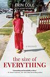 The Size of Everything by Erin   Cole