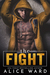 The Fight by Alice Ward