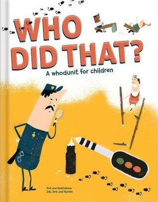 Who Did That? A Whodunit for Children