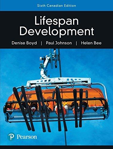 Lifespan Development, Sixth Canadian Edition,