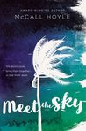 Meet the Sky by McCall Hoyle