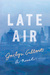 Late Air by Jaclyn Gilbert