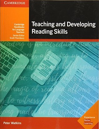 Teaching and Developing Reading Skills Kindle eBook: Cambridge Handbooks for Language Teachers