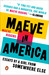 Maeve in America: Essays by a Girl from Somewhere Else