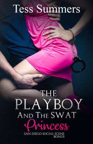 The Playboy and the SWAT Princess