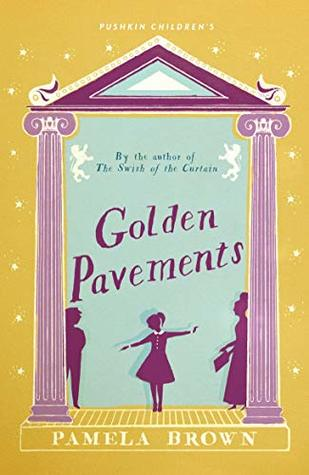 Golden Pavements (Blue Door #3) by Pamela Brown