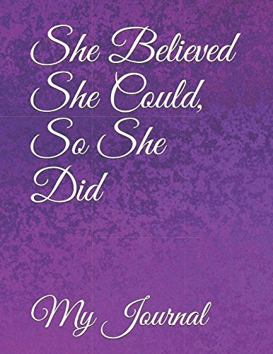 She Believed She Could, So She Did: Beautiful Purple Pattern Cover Design Notebook/Journal For You