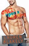 Book cover for Once Upon A Wild Fling (Heartbreakers, #3)