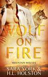 Wolf on Fire (Mountain Wolves #3)