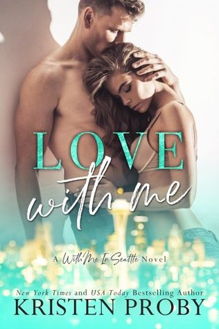 Love with Me (With Me In Seattle, #11)
