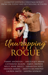 Unwrapping a Rogue by Tammy Andresen