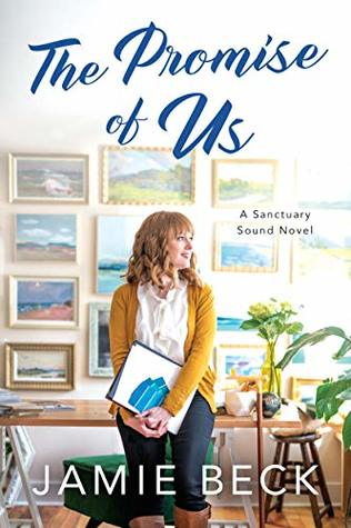 The Promise of Us (Sanctuary Sound #2)
