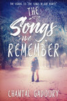 The Songs We Remember (The Songs In Our Hearts, #2)