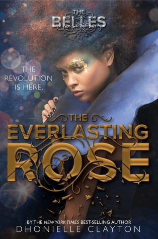The Everlasting Rose (The Belles, #2)