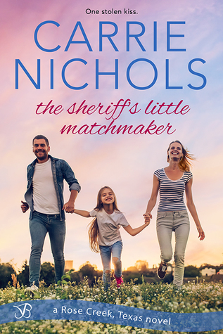 The Sheriff's Little Matchmaker by Carrie Nichols