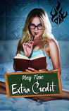 Play Time: Extra Credit