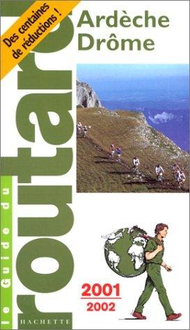 Ardèche, Drôme : Edition 2001-2002