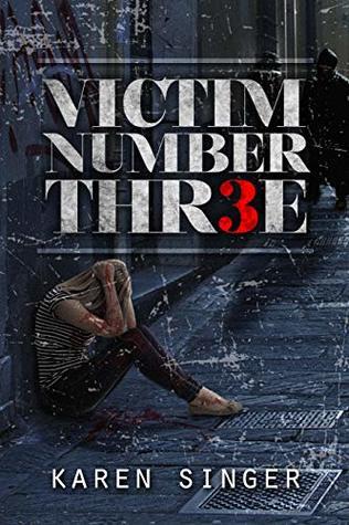 Victim Number Three