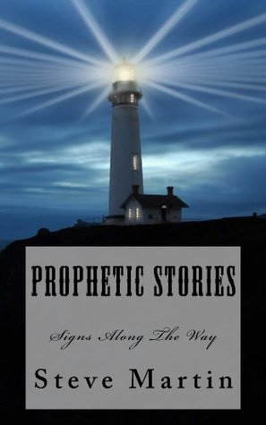 Prophetic Stories: Signs Along the Way