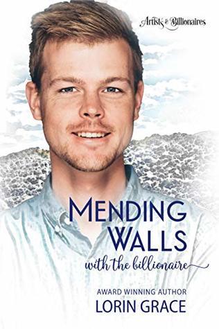 Mending Walls with the Billionaire  (Artists & Billionaires #3)