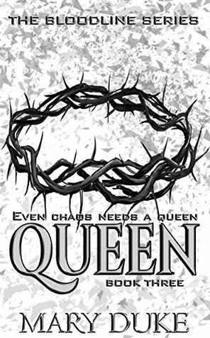 Queen (The Bloodline Series Book 3)