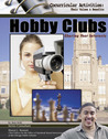 Hobby Clubs: Sharing Your Interests