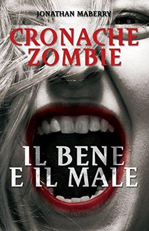 Cronache Zombie 2: Il Bene e il Male