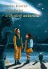 Písečníci a bludný asteroid by Vaclav Dvorak