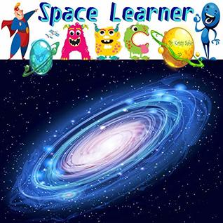 Kids Kindle Books: Space Learner ABC's Book 2 (I-P): children's ABC books | funny kids books | kindle kids books free | Picture books | kids books | children's books | Space books | kids space books