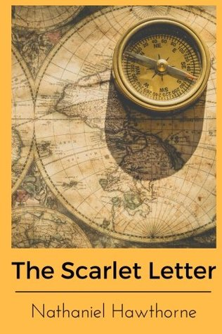 The Scarlet Letter by Nathaniel Hawthorne: The Scarlet Letter by Nathaniel Hawthorne