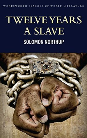 Twelve Years a Slave: Including ; Narrative of the Life of Frederick Douglass