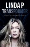 Transformer by Linda P