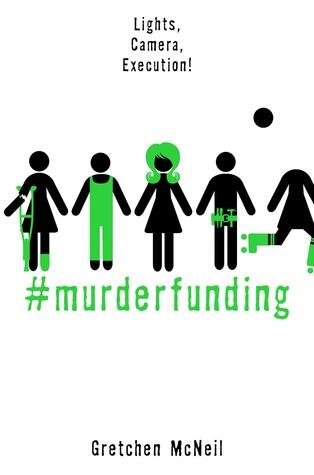 #Murderfunding (MurderTrending, #2)