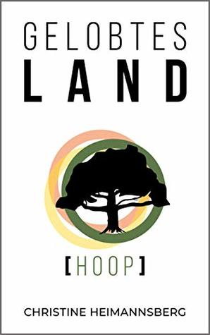 Gelobtes Land by Christine Heimannsberg