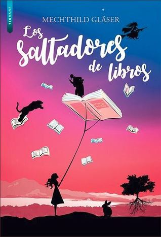 Los saltadores de libros by Mechthild Gläser