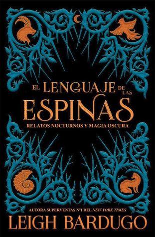 El lenguaje de las espinas (Grisha Verse, # 0.5, # 2.5, # 2.6)