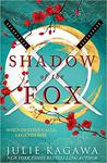 Shadow of the Fox by Julie Kagawa