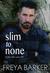 Slim To None (Cedar Tree, #1)