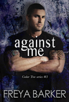 Against Me (Cedar Tree #3)