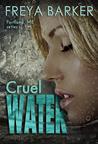 Cruel Water (Portland ME, #2)