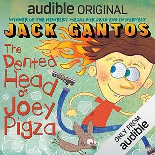 The Dented Head of Joey Pigza (Joey Pigza, #6)