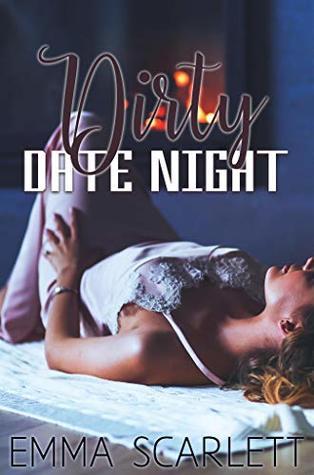Dirty Date Night