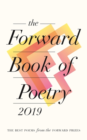 The Forward Book of Poetry 2019