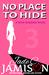 No Place to Hide (Nicki Sosebee, #3)