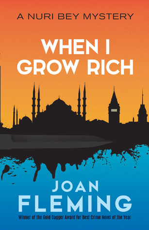 When I Grow Rich: A Nuri Bey Mystery