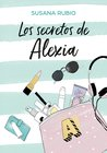 Los secretos de Alexia by Susana Rubio