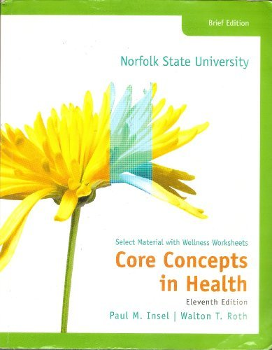 Core Concepts in Health: Select Material with Wellness Worksheets, 11th Edition